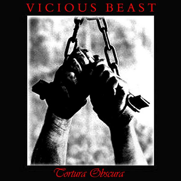 Vicious Beast-Tortura Obscura-Limited Edition-2012-D2H Download