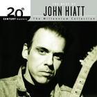 The Best Of John Hiatt 20th Century Masters The Millennium Collection: