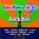 Radio Waves Of The 80's - Rock Hits