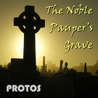 The Noble Pauper's Grave (MP3)