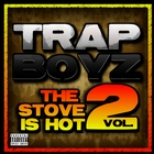 The Stove Is Hot #2 [Explicit]