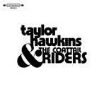 Taylor Hawkins & The Coattail Riders
