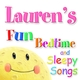 Fun Bedtime and Sleepy Songs For Lauren