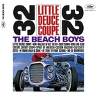 Little Deuce Coupe &#40;Mono & Stereo Remaster&#41;