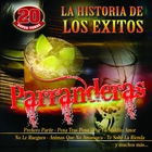 La Historia De Los Exitos-Parranderas