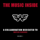 The Music Inside - A Collaboration Dedicated to Waylon Jennings Vol I