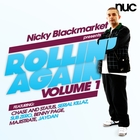Nicky Blackmarket Presents Rollin' Again