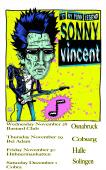 4 Exclusive Sonny Vincent Performances in Germany November-December 2012featuring -Luis Herrera-DrumsBilly The Kid-Bass and Backing Vocal