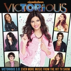 Victorious 3.0: Even More Music From The Hit TV Show