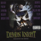 Tales From The Crypt Presents: Demon Knight - Original Motion Picture Soundtrack