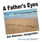 A Father's Eyes (feat. Jay Speight)