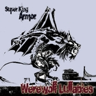Werewolf Lullabies &#91;Explicit&#93;