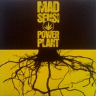 Mad Sensi Band - Power Plant