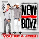 You're A Jerk EP [Explicit]
