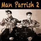 Man Parrish 2 [Explicit]