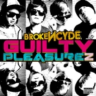 Guilty Pleasurez [Explicit]
