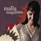 Mallu Magalhes