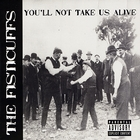 You&#39;ll Not Take Us Alive &#91;Explicit&#93;