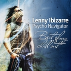 Lenny Ibizarre - Psycho Navigator
