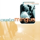 Priceless Jazz  7 : Charles Mingus