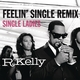 Feelin' Single Remix - Single Ladies [Explicit]