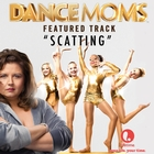 "Scatting (From ""Dance Moms"")"