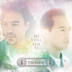 Mi Vida Sin Ti - Single