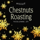 Meritage Christmas: Chestnuts Roasting, Vol. 25