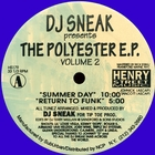 DJ Sneak presents The Polyester E.P. Volume 2