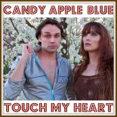 Candy Apple Blue - Touch My Heart