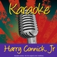 Karaoke - Harry Connick, Jr.