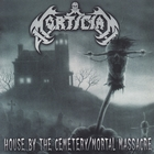 House By the Cemetary / Mortal Massacre