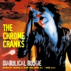 Diabolical Boogie: Singles, Demos & Rarities 1992 B.C. - 1998 A.D.