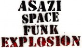Photo of ASAZI SPACE FUNK EXPLOSION