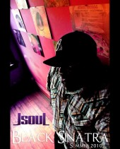 Photo of J.S.O.U.L  im on Facebook (Jsoul Black Sinatra)